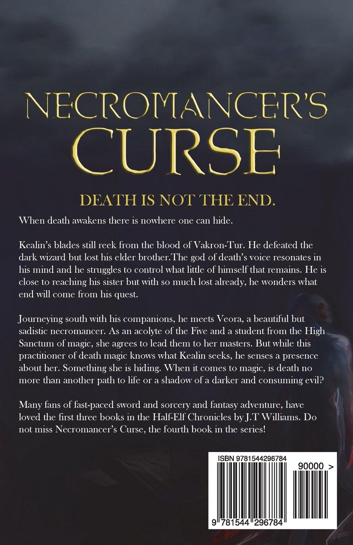 Necromancer's Curse (Half-Elf Chronicles) (Volume 4): J  T