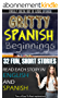 Gritty Spanish Beginnings:  Fun, Short and Entertaining Stories For Beginner - Intermediate Spanish Learners - Awesome Side by Side Reading To Help Master ... And Other Spanish Grammar (English Edition)