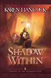 The Shadow Within (Legends of the Guardian-King Book #2) (Legends Of The Guardian-King Series)