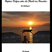 Hydras Katzen oder die Flucht ins Paradies