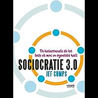 Sociocratie 3.0: De businessnovelle die het beste uit mens en organisatie haalt