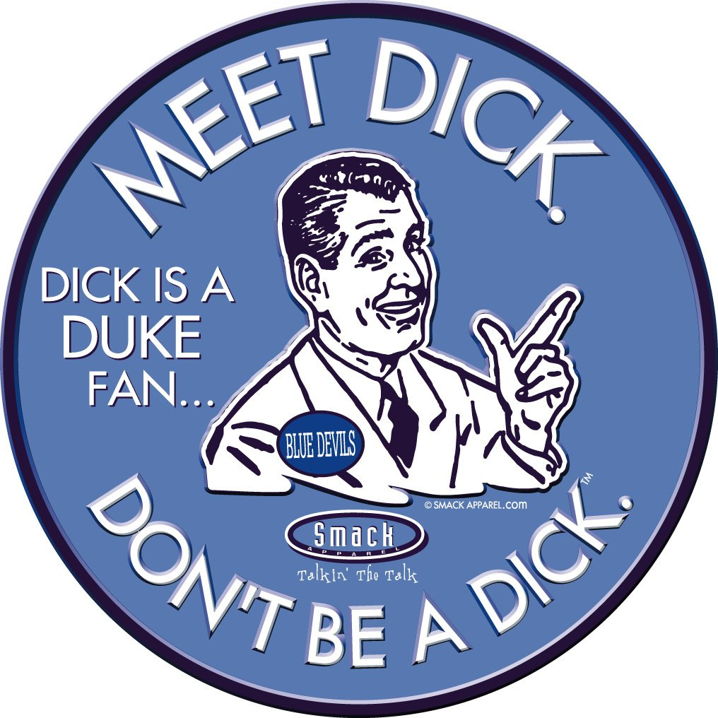 Anti-Duke Dont Be A Dick Embossed Metal Man Cave Sign Smack Apparel North Carolina Football Fans