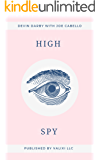 HIGH SPY