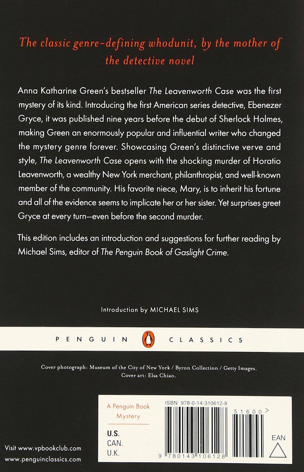The Leavenworth Case (penguin Classics): Anna Katharine Green, Michael  Sims: 9780143106128: Amazon: Books