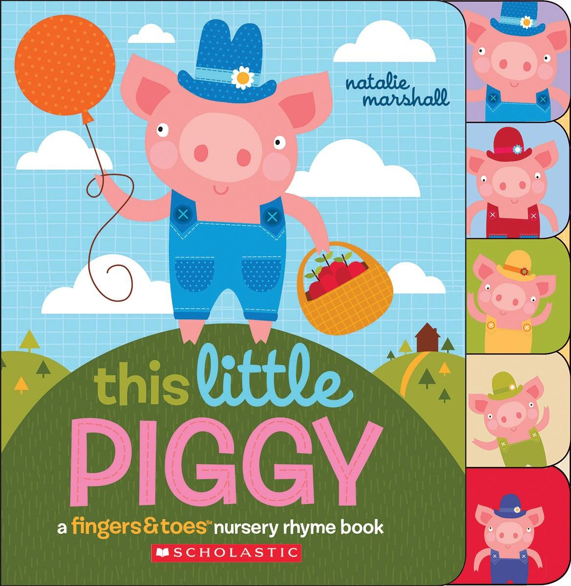 Amazon.com: This Little Piggy: A Fingers & Toes Nursery Rhyme Book (Fingers  & Toes Nursery Rhyme Books) (9780545767613): Natalie Marshall: Books