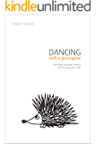 Dancing with a Porcupine: Parenting wounded children without losing your self