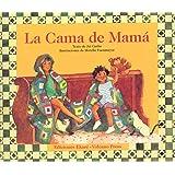 La Cama De Mama (Coleccion Ponte Poronte) (Spanish Edition)