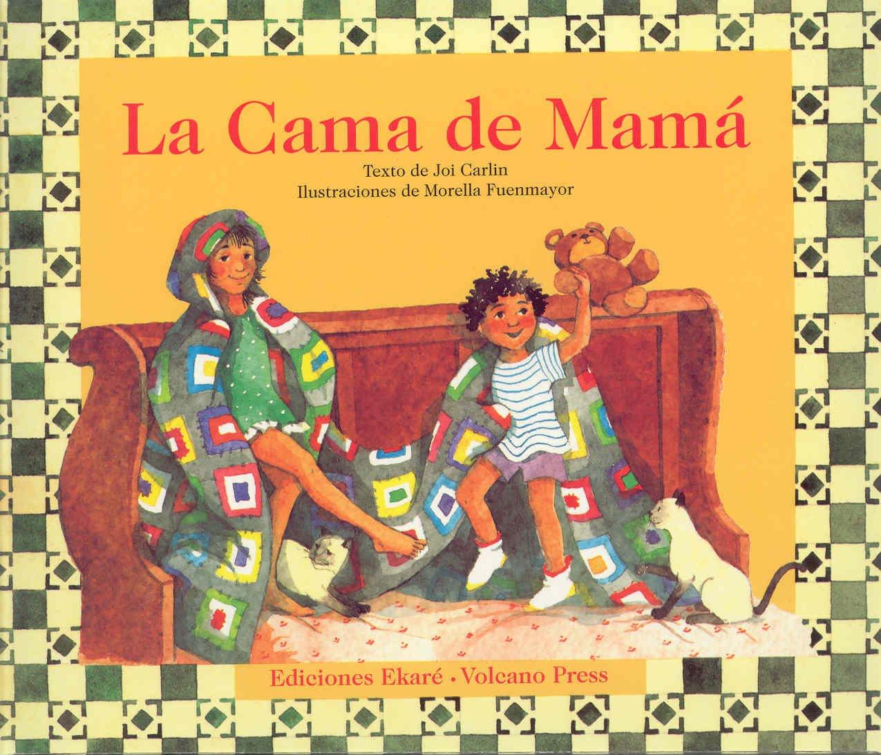 La Cama De Mama (Coleccion Ponte Poronte) (Spanish Edition) (Spanish) Paperback – November 1, 1996