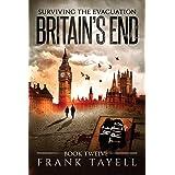 Surviving the Evacuation, Book 12: Britain's End (Volume 12)