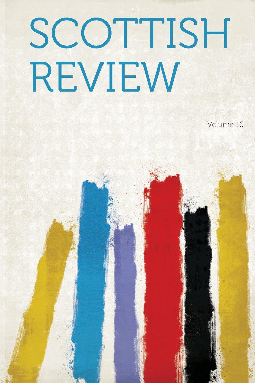 Download Scottish Review Volume 16 pdf epub