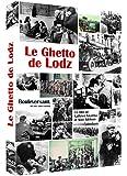 Le Ghetto de Lodz
