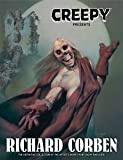 Creepy Presents Richard Corben (Creepy Archives)