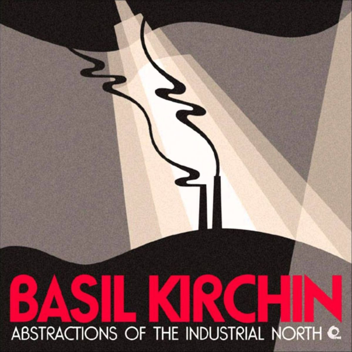 Abstractions of the Industrial North                                                                                                                                                                                                                                                    <span class=