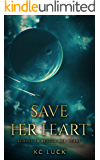 Save Her Heart: Sequel to Rescue Her Heart