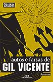 Autos e Farsas de Gil Vicente (Clássicos Melhoramentos)