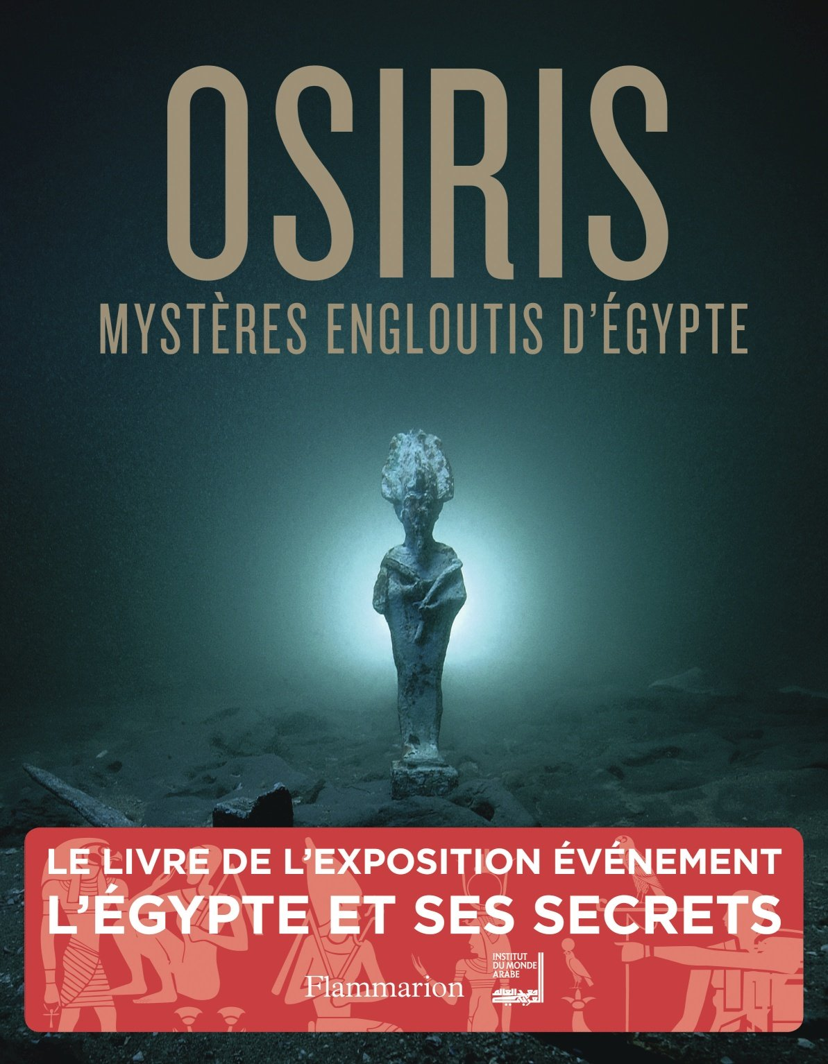 Amazon Fr Osiris Mysteres Engloutis D Egypte Franck