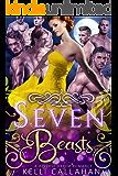 Seven Beasts: Reverse Harem Romance (Haremworld Book 3)