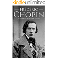 Frédéric Chopin: A Life from Beginning to End (Composer Biographies Book 3) book cover