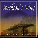 Stockton's Wing - Jigs, Reels & Songs