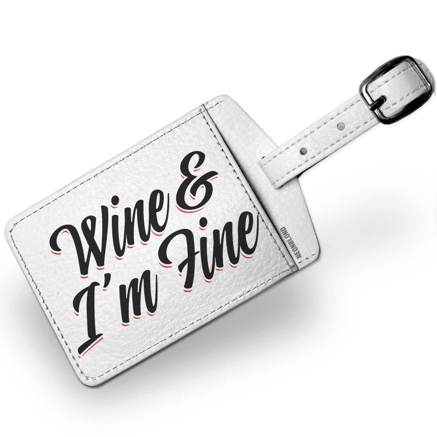 Luggage Tag Vintage Lettering Wine & I'm Fine - NEONBLOND