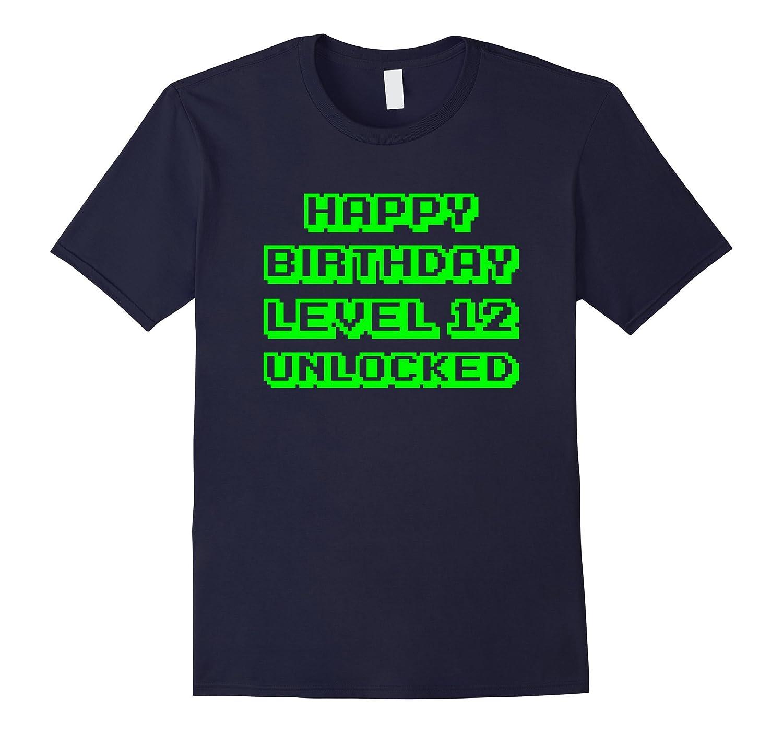 Happy Birthday Level 12 Unlocked T-Shirt Funny Gamer Gift-Art