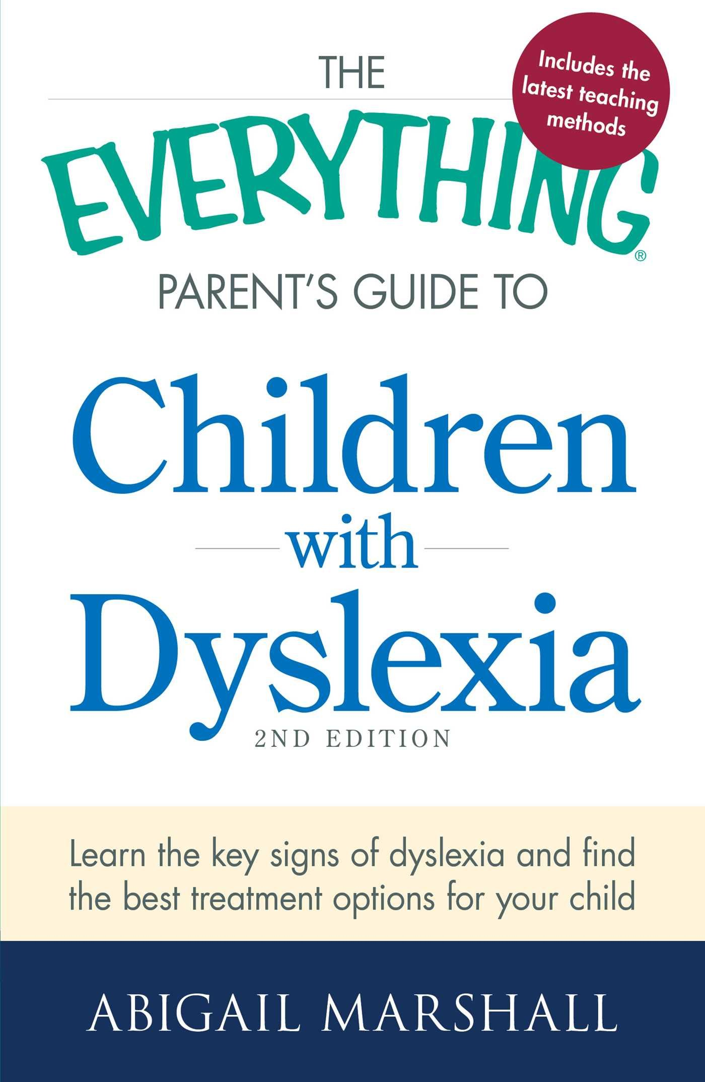 Download The Everything Parent's Guide to Children with Dyslexia: Learn the Key Signs of Dyslexia and Find the Best Treatment Options for Your Child ebook