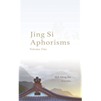 Jing Si Aphorisms, Volume One [Revised Edition]