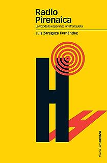 Radio Pirenaica. La voz de la esperanza antifranquista (Estudios nº 66)