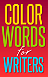Color Words for Writers (English Edition)