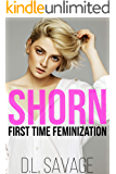 Shorn: First Time Feminization