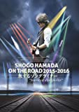 "SHOGO HAMADA ON THE ROAD 2015-2016 旅するソングライター""Journey of a Songwriter"" [DVD]"