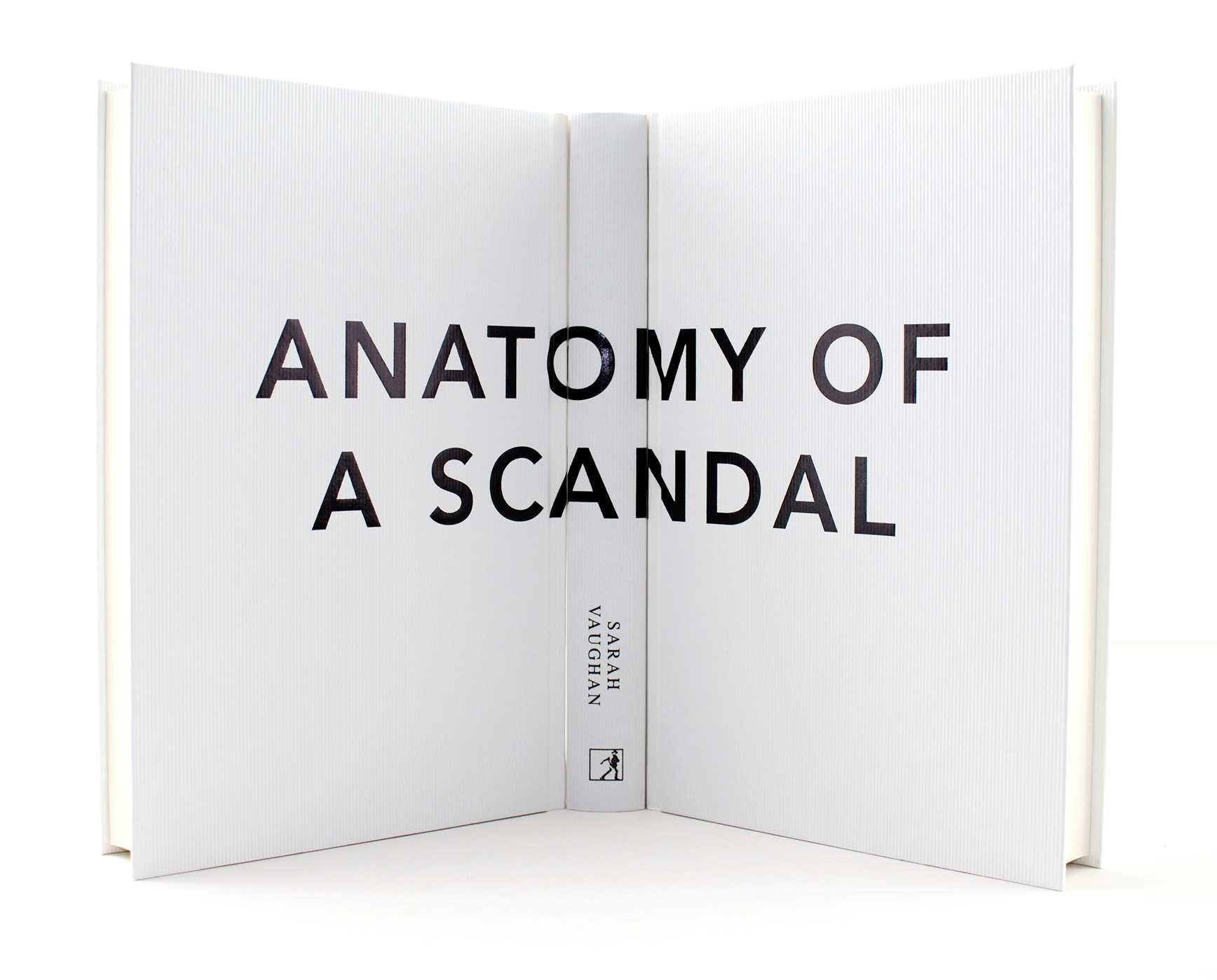 Anatomy of a Scandal: The brilliant, must-read novel of 2018: Sarah ...