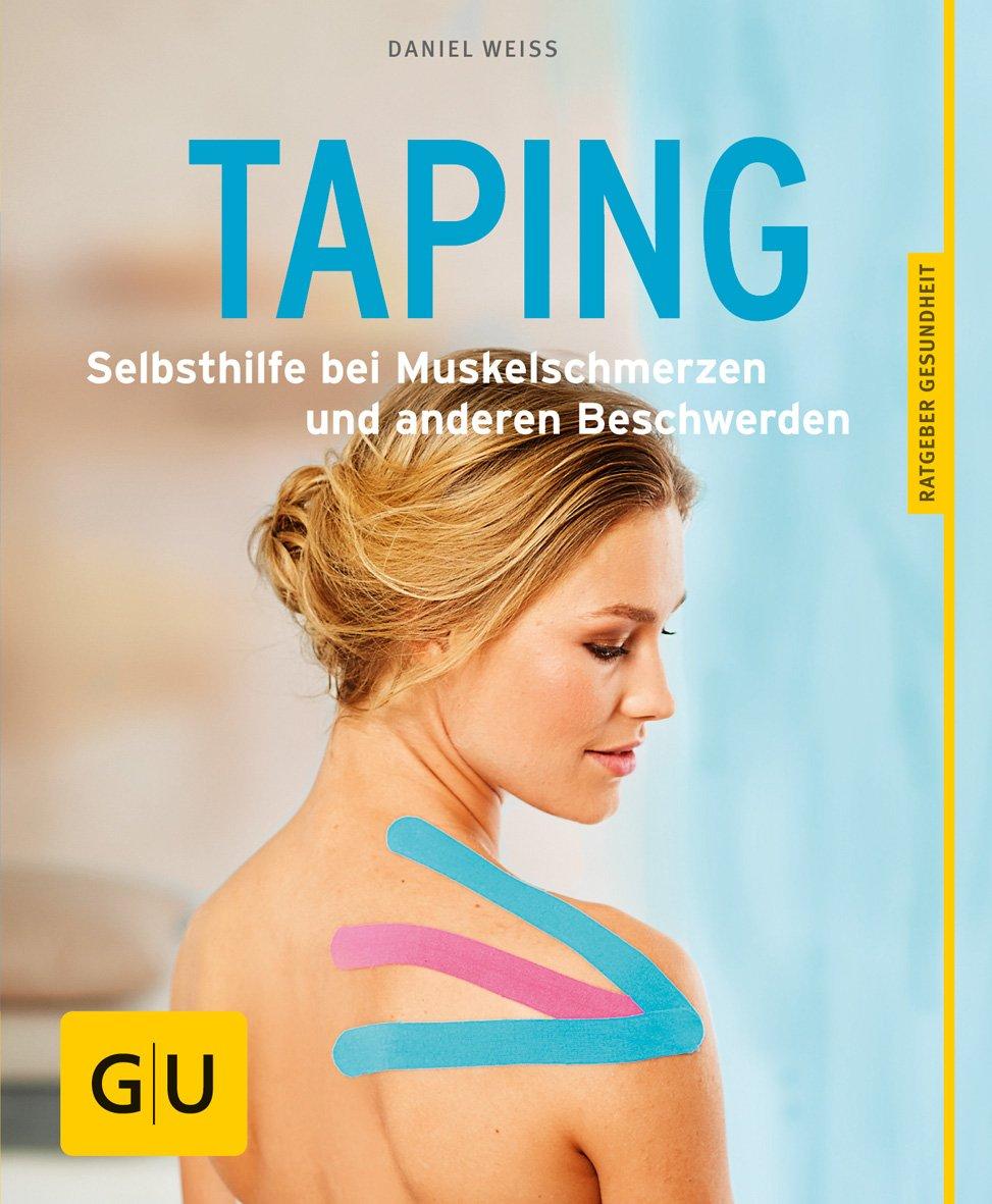 Taping: Selbsthilfe bei Muskelschmerzen und anderen Beschwerden