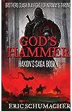 God's Hammer (Hakon's Saga) (Volume 1)