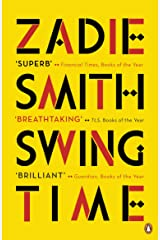 Swing Time: LONGLISTED for the Man Booker Prize 2017 Kindle Edition