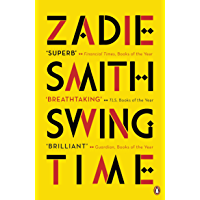 Swing Time: LONGLISTED for the Man Booker Prize 2017 (English Edition)