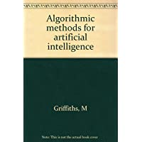 Algorithmic methods for artificial intelligence