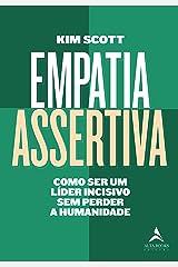 Empatia Assertiva: Como ser um Líder Incisivo sem Perder a Humanidade Capa comum