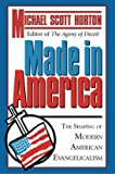 Made In America : The Shaping of Modern American