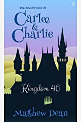 Kingdom 46 (The Adventures of Carlee & Charlie #2) Kindle Edition