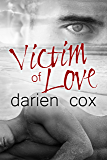 Victim of Love (English Edition)