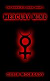 Mercury Mind (The Downfall Saga Book 1) (English Edition)