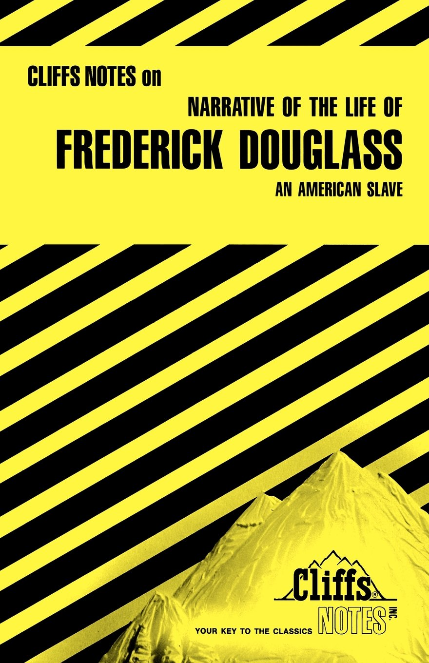 com narrative of the life of frederick douglass an com narrative of the life of frederick douglass an american slave cliffs notes 9780822008729 john chua books