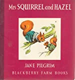 Mrs Squirrel and Hazel BBF 7 (Little Books)