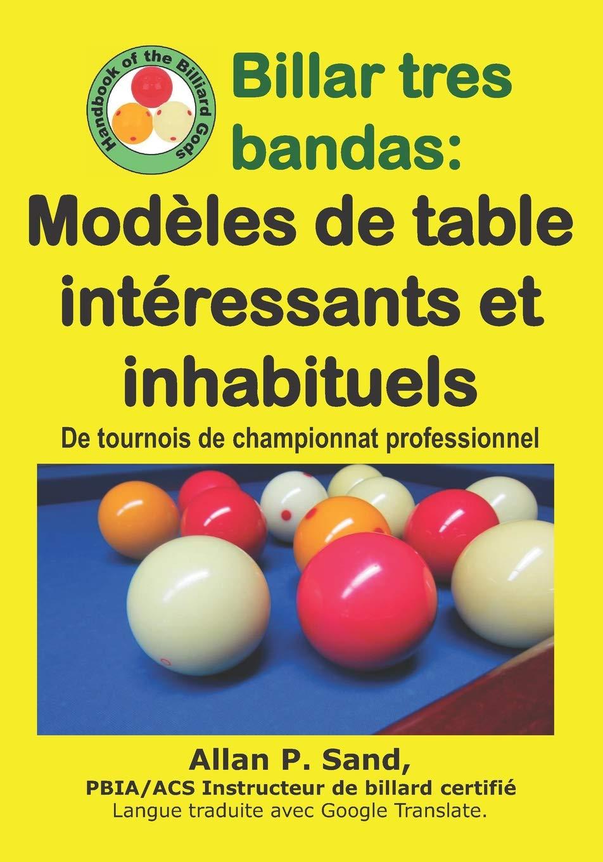 Billar tres bandas - Modèles de table intéressants et inhabituels ...