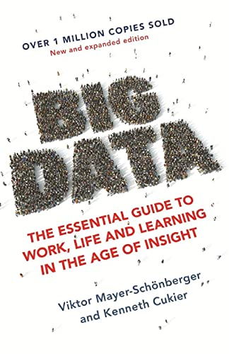 Big Data: A Revolution That Will Transform How We Live; Work and Think