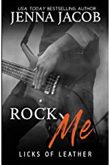 Rock Me (Licks Of Leather) Kindle Edition