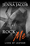 Rock Me (Licks Of Leather Book 0)