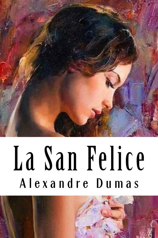 La San Felice: Tome VI (French Edition) pdf epub