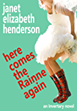 Here Comes The Rainne Again: Romantic Comedy (Scottish Highlands (Invertary) Book 6)